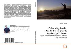 Bookcover of Enhancing Leader Credibility in Church Leadership Trainees