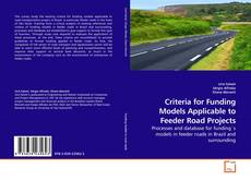 Borítókép a  Criteria for Funding Models Applicable to Feeder Road Projects - hoz