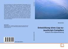 Bookcover of Entwicklung eines Lisp-zu-JavaScript-Compilers