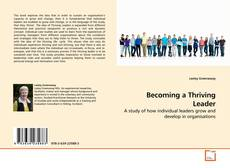 Bookcover of Becoming a Thriving Leader
