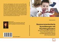 Capa do livro de Ressourcenorientierte Kunsttherapie mit Flüchtlingskindern