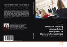 Bookcover of Reflective Teaching Approach And Development of Classroom Competences