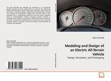 Copertina di Modeling and Design of an Electric All-Terrain Vehicle