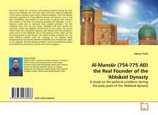 Обложка Al-Mansūr (754-775 AD) the Real Founder of the 'Abbāsid Dynasty