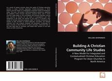 Capa do livro de Building A Christian Community Life Studies