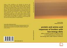 protein and amino acid responses of broilers with low-energy diets kitap kapağı