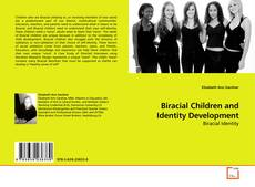 Bookcover of Biracial Children and Identity Development