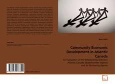Borítókép a  Community Economic Development in Atlantic Canada - hoz