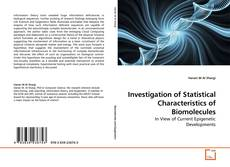 Bookcover of Investigation of Statistical Characteristics of Biomolecules