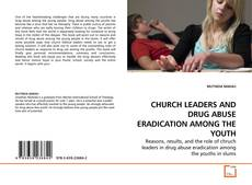 Bookcover of CHURCH LEADERS AND DRUG ABUSE ERADICATION AMONG THE YOUTH