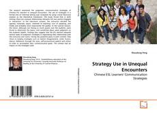 Bookcover of Strategy Use in Unequal Encounters