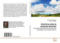 Copertina di POLITICAL RISK IN RUSSIAN REGIONS