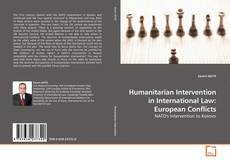 Bookcover of Humanitarian Intervention in International Law: European Conflicts