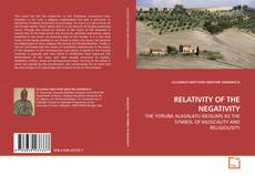 Bookcover of RELATIVITY OF THE NEGATIVITY