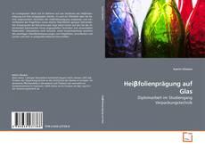 Buchcover von Heiβfolienprägung auf Glas