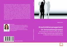 Portada del libro de Kreativitätsmanagement im Innovationsprozess