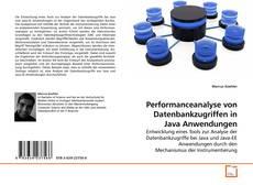 Bookcover of Performanceanalyse von Datenbankzugriffen in Java Anwendungen