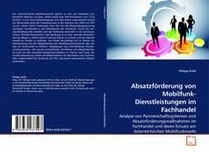 Buchcover von Absatzförderung von Mobilfunk-Dienstleistungen im Fachhandel