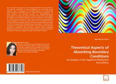 Bookcover of Theoretical Aspects of Absorbing Boundary Conditions
