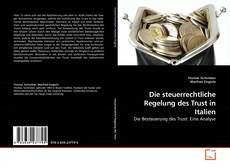Bookcover of Die steuerrechtliche Regelung des Trust in Italien