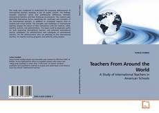 Bookcover of Teachers From Around the World