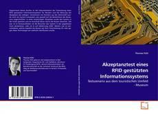 Couverture de Akzeptanztest eines RFID gestützten Informationssystems