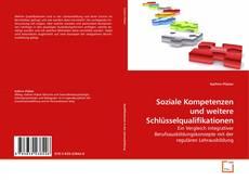 Borítókép a  Soziale Kompetenzen und weitere Schlüsselqualifikationen - hoz