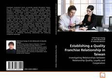 Bookcover of Establishing a Quality Franchise Relationship in Taiwan