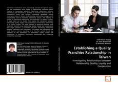 Portada del libro de Establishing a Quality Franchise Relationship in Taiwan