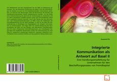 Bookcover of Integrierte Kommunikation als Antwort auf Basel II