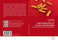 Couverture de FUNCTIONALITIES OF LACTIC ACID BACTERIA