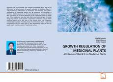 Copertina di GROWTH REGULATION OF MEDICINAL PLANTS