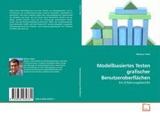 Modellbasiertes Testen grafischer Benutzeroberflächen kitap kapağı
