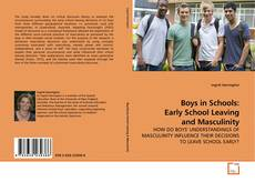 Couverture de Boys in Schools: Early School Leaving and Masculinity