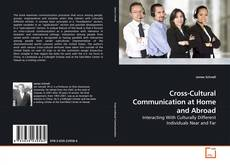 Bookcover of Cross-Cultural Communication at Home and Abroad