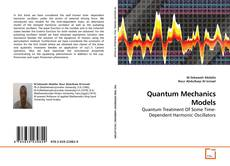 Bookcover of Quantum Mechanics Models