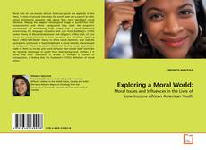 Bookcover of Exploring a Moral World: