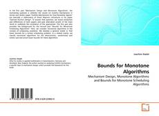 Bookcover of Bounds for Monotone Algorithms