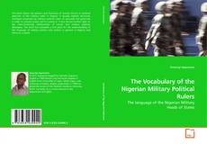 Bookcover of The Vocabulary of the Nigerian Military Political Rulers