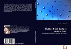 Bookcover of Bubble-Solid Surface Interactions