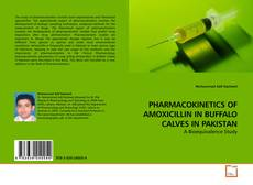 Couverture de PHARMACOKINETICS OF AMOXICILLIN IN BUFFALO CALVES IN PAKISTAN