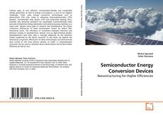 Bookcover of Semiconductor Energy Conversion Devices