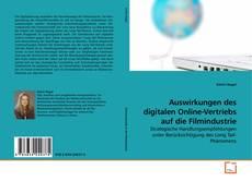Buchcover von Auswirkungen des digitalen Online-Vertriebs auf die Filmindustrie