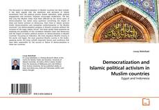 Bookcover of Democratization and Islamic political activism in Muslim countries