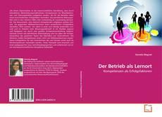 Der Betrieb als Lernort的封面