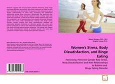 Couverture de Women's Stress, Body Dissatisfaction, and Binge Eating