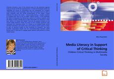 Copertina di Media Literacy in Support of Critical Thinking