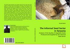 Bookcover of The Informal Seed Sector in Tanzania