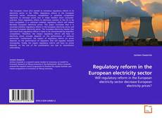 Capa do livro de Regulatory reform in the European electricity sector