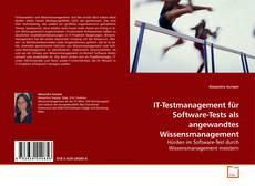 Copertina di IT-Testmanagement für Software-Tests als angewandtes Wissensmanagement